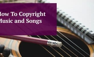 How To Copyright Music and Songs