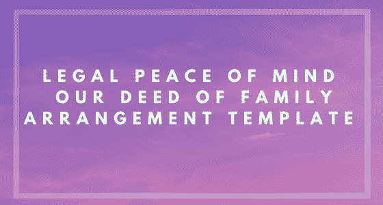 Deed of Family Arrangement Image