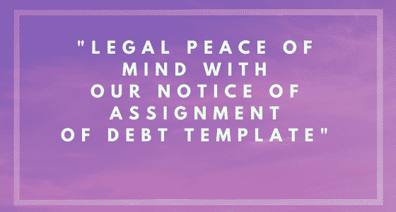 Notice of Assignment of Debt Image