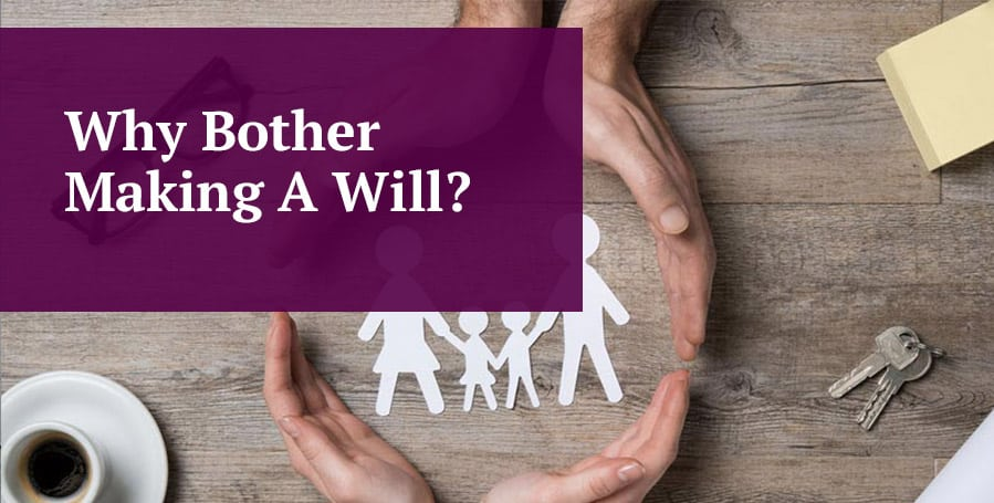 Image hearder why bother making a will