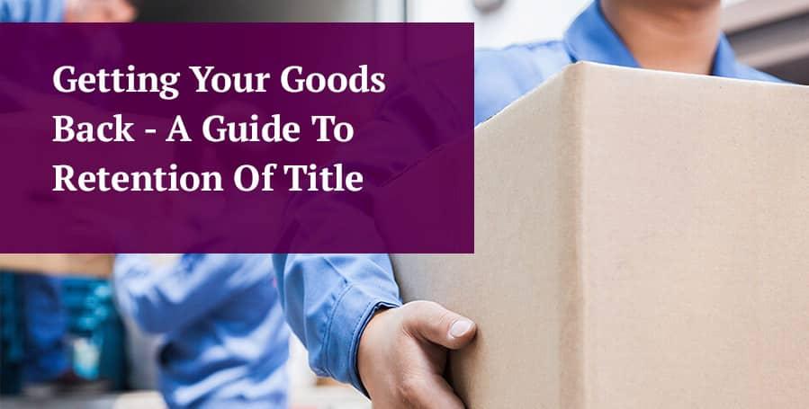 Getting Your Goods Back header image 1